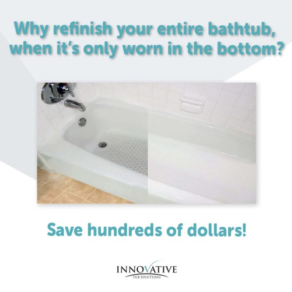 Why Refinish Your Entire Tub